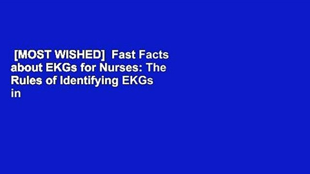 [MOST WISHED]  Fast Facts about EKGs for Nurses: The Rules of Identifying EKGs in a Nutshell