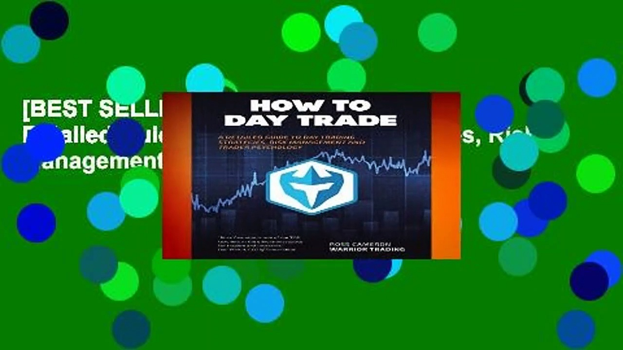 [BEST SELLING]  How to Day Trade: A Detailed Guide to Day Trading Strategies, Risk Management, and