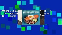 Online The Easy 5-Ingredient Ketogenic Diet Cookbook: Low-Carb, High-Fat Recipes for Busy People