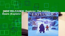 [NEW RELEASES]  Explorer: The Hidden Doors (Explorer Series)