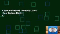 About For Books  Nobody Cares  Best Sellers Rank : #3