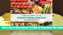 Online The Complete Mediterranean Cookbook: 500 Vibrant, Kitchen-Tested Recipes for Living and