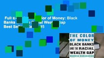 Full E-book  The Color of Money: Black Banks and the Racial Wealth Gap  Best Sellers Rank : #5