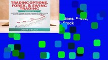 [NEW RELEASES]  Trading Options, Forex,   Swing Trading: 3 Books in 1: Stock Market Investing