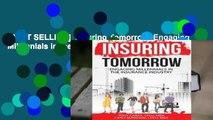 [BEST SELLING]  Insuring Tomorrow: Engaging Millennials in the Insurance Industry