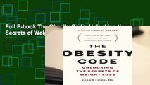 Full E-book The Obesity Code: Unlocking the Secrets of Weight Loss  For Trial