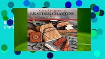 Full E-book  Get Started in Leather Crafting: Step-By-Step Techniques and Tips for Crafting