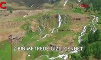2 bin metrede gizli cennet... Görenleri hayran bırakıyor
