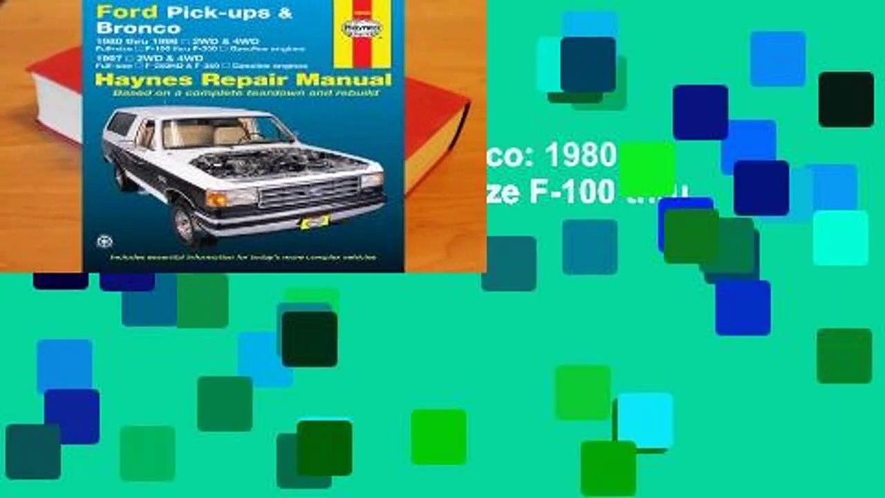 Online Ford Pick-ups & Bronco: 1980 thru 1996 2WD & 4WD Full-size F-100 thru F-350 Gasoline