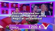 Énorme malaise sur le plateau de TLMVPSP entre Nagui et un candidat !