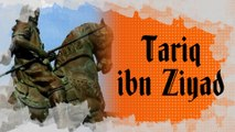 Biopic #31 : Tariq ibn Ziyad, le guerrier qui permit la prise d'Al-Andalus par les musulmans