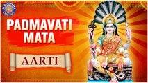 Padmavati Maata Aarti with Lyrics