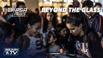 Squash: #BeyondTheGlass  - World Tour Finals