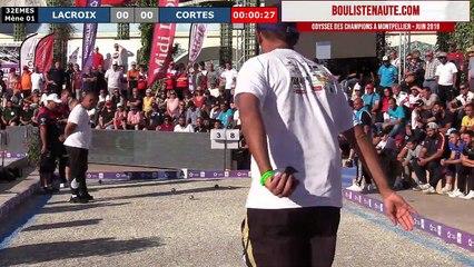 Mondial à pétanque Montpellier 3M Midi Libre 2019 : 32ème LACROIX vs HATCHADOURIAN