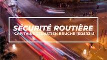 Sécurité routière : rencontre avec le Capitaine Sébastien Bruche (EDSR34)