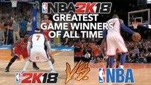 GREATEST NBA GAME WINNERS OF ALL TIME RECREATED IN NBA 2K18