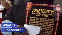 """What To Know About """"Juneteenth"""""""