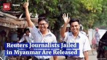 Reuters Journalists Jailed For Over A Year In Myanmar Are Free