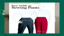 [GIFT IDEAS] Easy Guide to Sewing Pants (Sewing Companion Library)