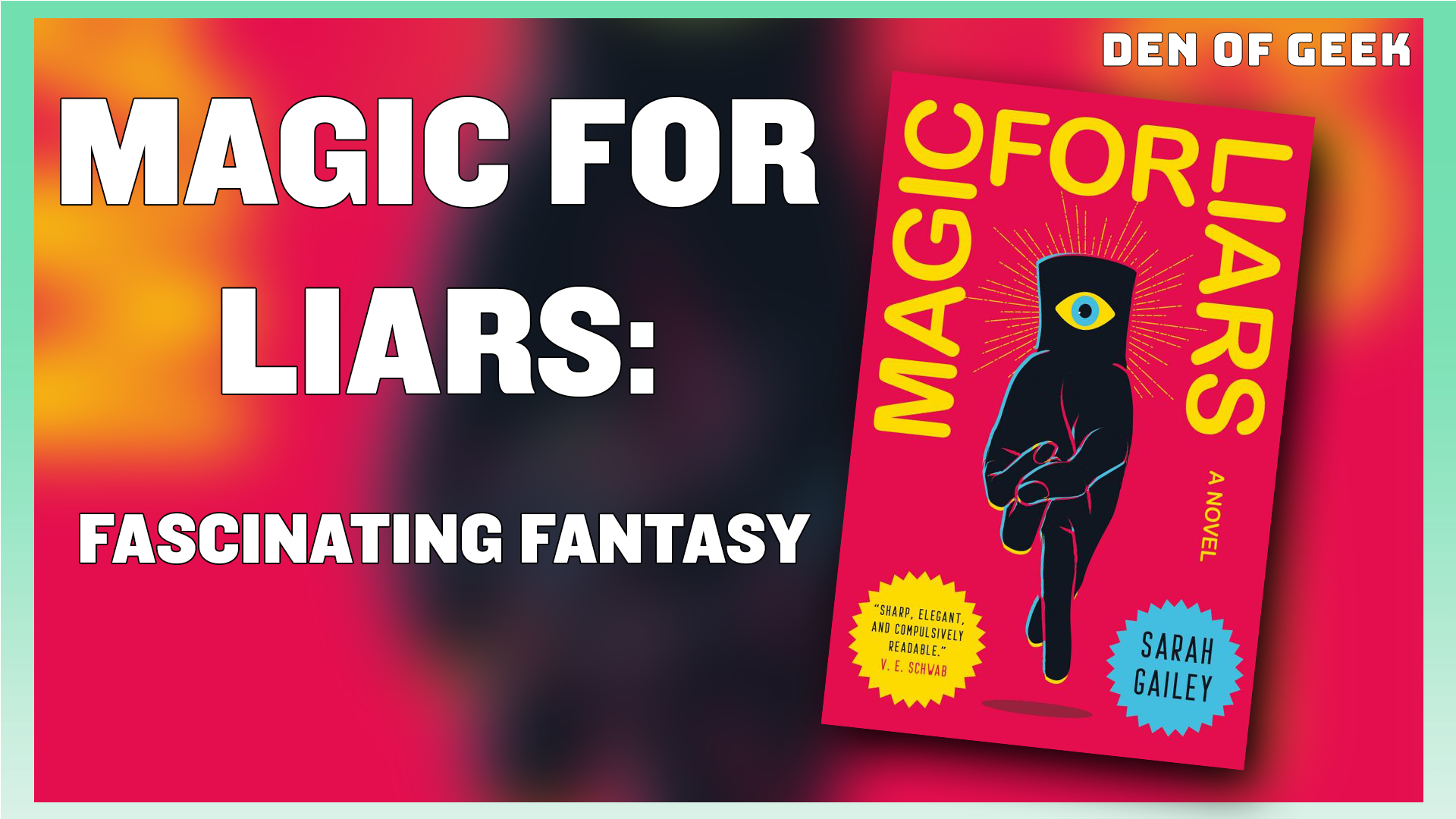 Magic For Liars: A Fascinating Fantasy From Tor Books