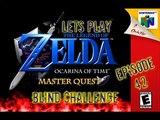 Lets Play - The Legend of Zelda - Ocarina of Time Master Quest Blind Challenge - Episode 42- Princess Zelda Returns