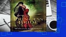 Full E-book  The Princess Bride: S. Morgenstern s Classic Tale of True Love and High Adventure
