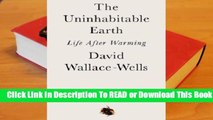 Online The Uninhabitable Earth: Life After Warming  For Online