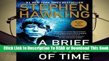 [Read] A Brief History of Time: Updated and Expanded Tenth Anniversary Edition: 10th Anniversary