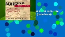 HAYAO MIYAZAKI STARTING POINT 1979-1996 SC (Starting Point: 1979-1996 (paperback))  Best Sellers
