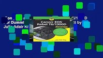 Complete acces  Canon EOS Rebel T6/1300D For Dummies (For Dummies (Lifestyle)) by Julie Adair King