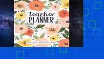 R.E.A.D Lesson Planner for Teachers: Weekly and Monthly Teacher Planner Academic Year Lesson Plan