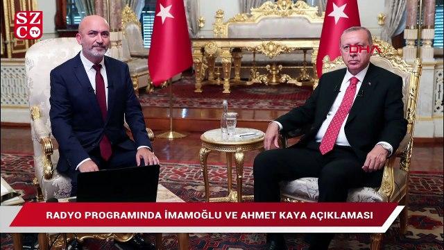 Erdoğan'dan radyo programında İmamoğlu ve Ahmet Kaya açıklaması
