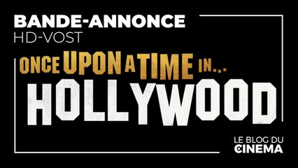 ONCE UPON A TIME IN... HOLLYWOOD : bande-annonce 2 [HD-VOST]