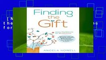 [NEW RELEASES]  Finding the Gift: Daily Meditations for Mindfulness