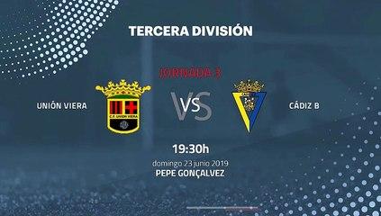 Previa partido entre Unión Viera y Cádiz B Jornada 3 Tercera División - Play Offs Ascenso