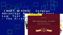 [MOST WISHED]  Cengage Advantage Books: Business Law: Text and Cases - The First Course