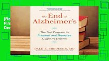 [Read] The End of Alzheimer's: The First Program to Prevent and Reverse Cognitive Decline  For