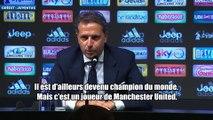 Fabio Paratici évoque les dossiers Pogba et Rabiot