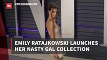 Emily Ratajkowski And Her Nasty Gal Collection