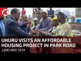 President Uhuru makes a surprise visit at an Affordable Housing Project in Park Road, Nairobi County