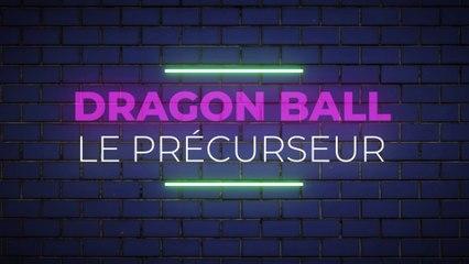 Dragon Ball : Le précurseur