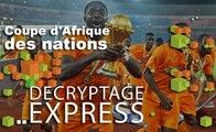 Décryptage express : Coupe d'Afrique des nations 62 ans d'émotions