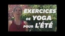 3 postures de yoga pour se rafraîchir et se sentir léger en été