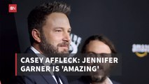 Casey Affleck Comments On Jennifer Garner's Personality