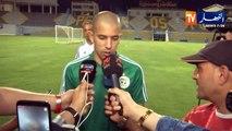 """Feghouli : """"Nous sommes bien préparé pour notre premier match"""""""