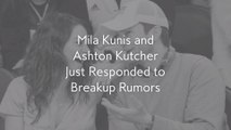 Mila Kunis and Ashton Kutcher Just Responded to Breakup Rumors