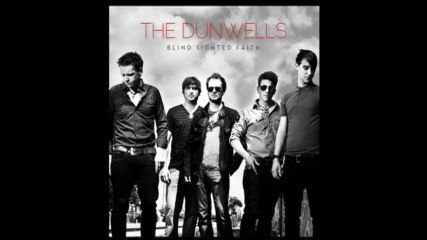 The Dunwells - Hand That Feeds