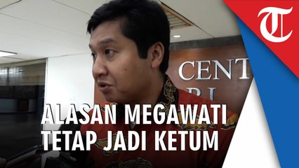 5  Alasan  Megawati Layak Tetap Jadi Ketum PDIP