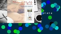 Online Natural Health after Birth: The Complete Guide to Postpartum Wellness  For Online