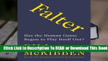 Online Falter: Has the Human Game Begun to Play Itself Out?  For Full
